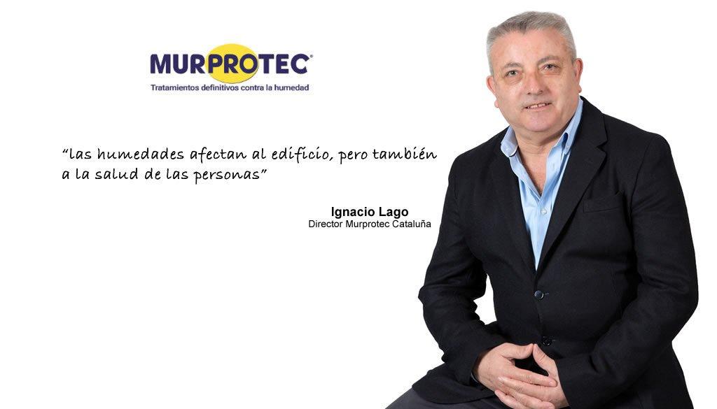 Ignacio Lago director Murprotec Cataluña